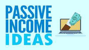 50 Passive Income Ideas